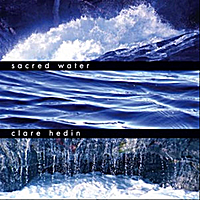 Sacred Water - Clare Hedin