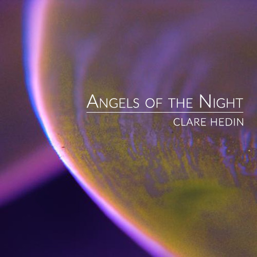 Angels of the Night - Clare Hedin