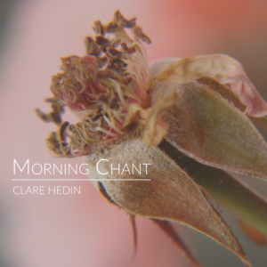 Clare Hedin - Morning Chant - front-cover